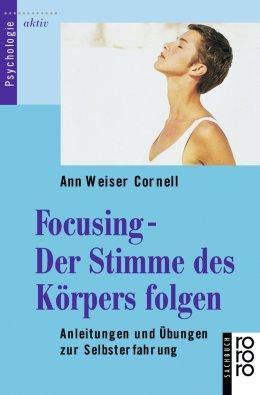 Focusing - Der Stimme des Körpers folgen