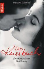 Das Kussbuch: Eine romantische Verführung