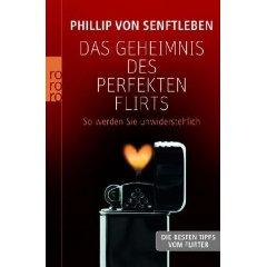 Das Buch zum Thema 'Die Eigenschaften eines guten Flirters'