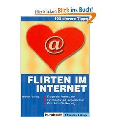 100 clevere Tipps: Flirten im Internet: Erfolgreiche Partnersuche