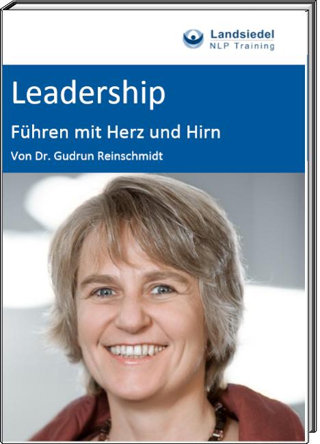 Leadership - Führen mit Herz und Hirn