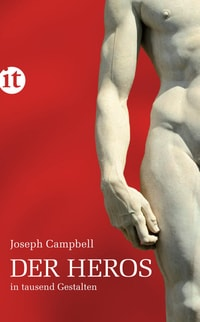 Joseph Campbell Der Heros