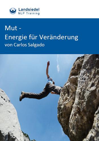 Mut - Energie für Veränderung