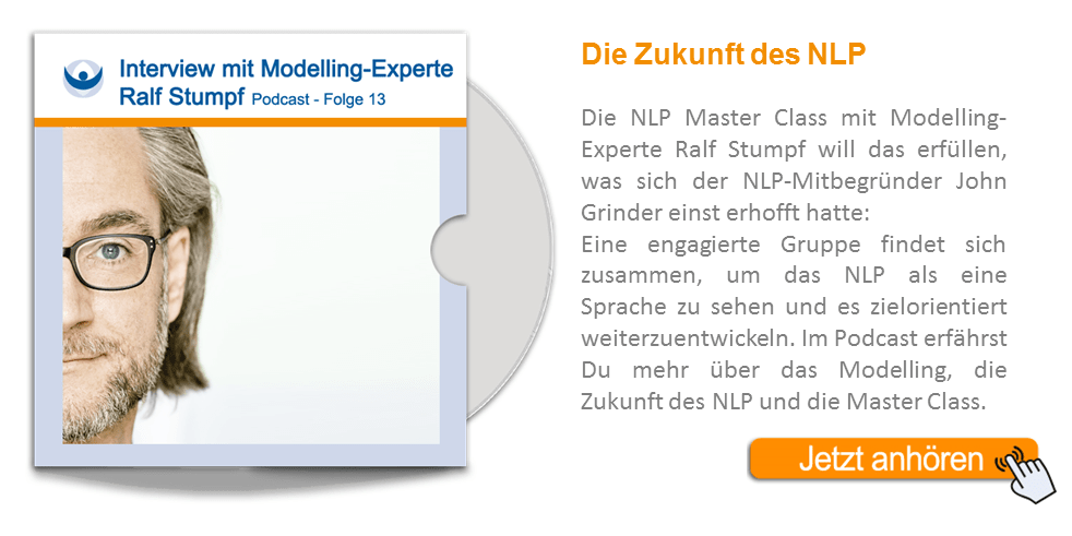 NLP Podcast 13: Interview mit Modelling-Experte Ralf Stumpf