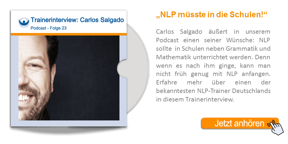 NLP Podcast 23: Trainerinterview mit Carlos Salgado