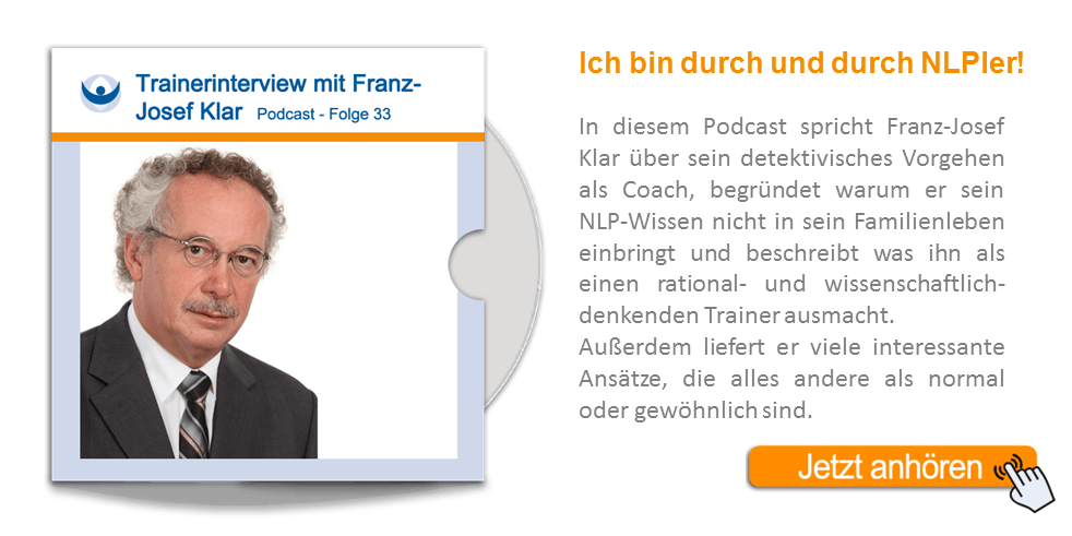 NLP Podcast 33: Trainerinterview mit Franz-Josef Klar