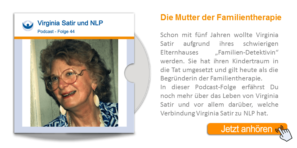 NLP Podcast 44: Virginia Satir und NLP