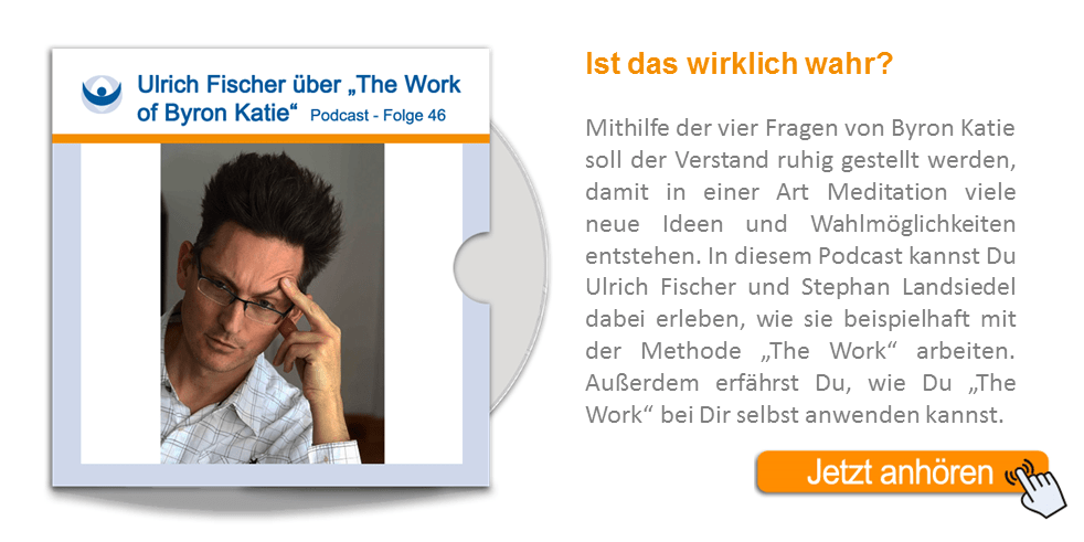 NLP Podcast 46: The Work of Byron Katie mit Ulrich Fischer
