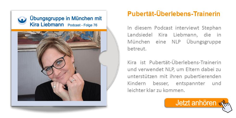 NLP Podcast 76: Übungsgruppe in München mit Pubertät-Überlebens-Trainerin Kira