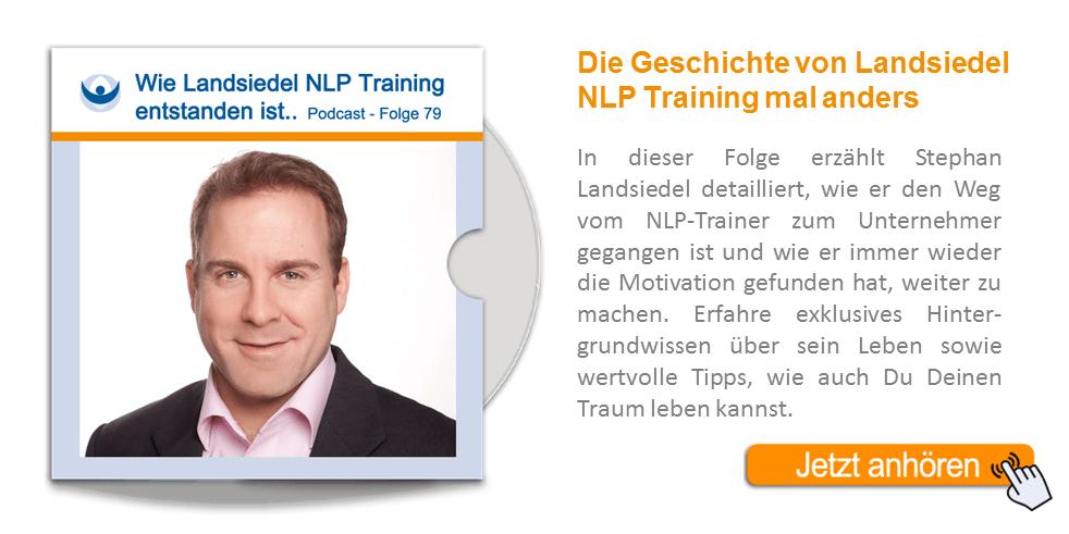 NLP Podcast 79: Die Lebensgeschichte von Stephan Landsiedel – Ein Interview von Marian Zefferer