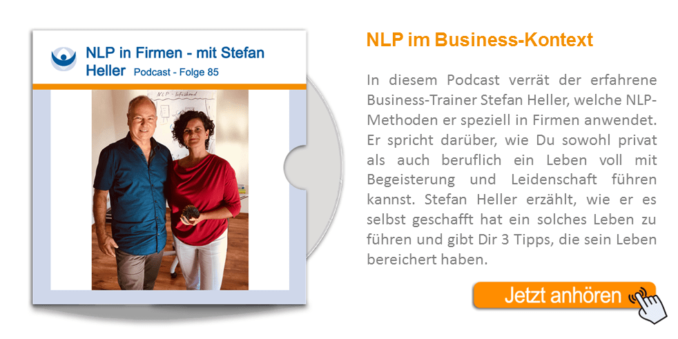 NLP Podcast 85: NLP in Firmen mit Business-Trainer Stefan Heller