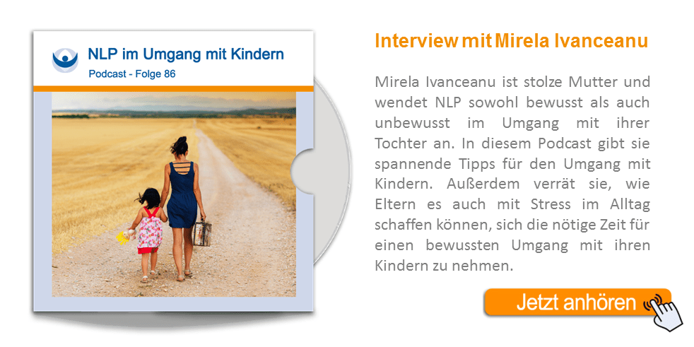 NLP Podcast 86: NLP mit Kindern – ein Interview mit Mirela Ivanceanu