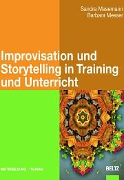 Improvisation und Storytelling in Unterricht und Training
