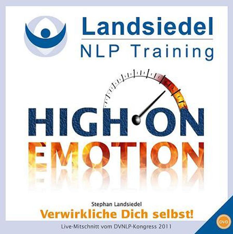High on Emotion: Verwirkliche Dich selbst!