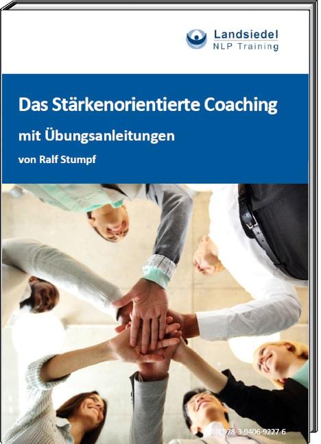 E-Book: Das Stärkenorientierte Coaching