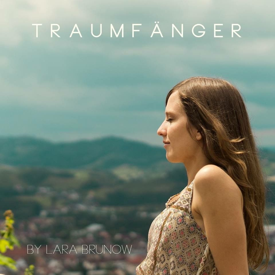 Lara Brunow CD Traumfänger