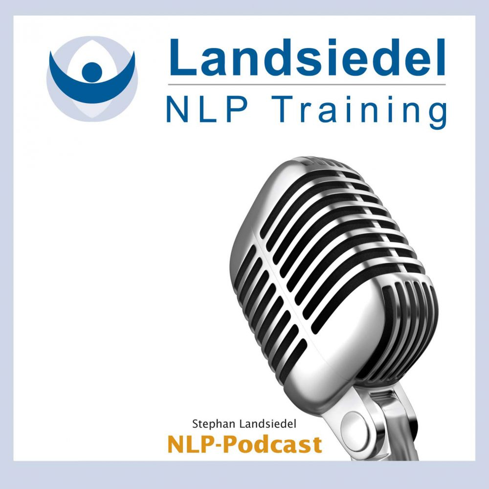 NLP Podcast - Landsiedel NLP Training