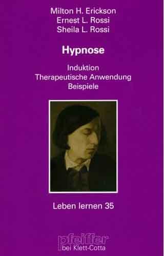 Hypnose. Induktion. Therapeutische Anwendung. Beispiele