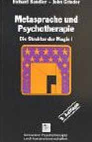 Struktur der Magie: Metasprache und Psychotherapie Band 1