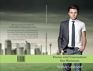 Florian wird Unternehmer - Das Wachstum