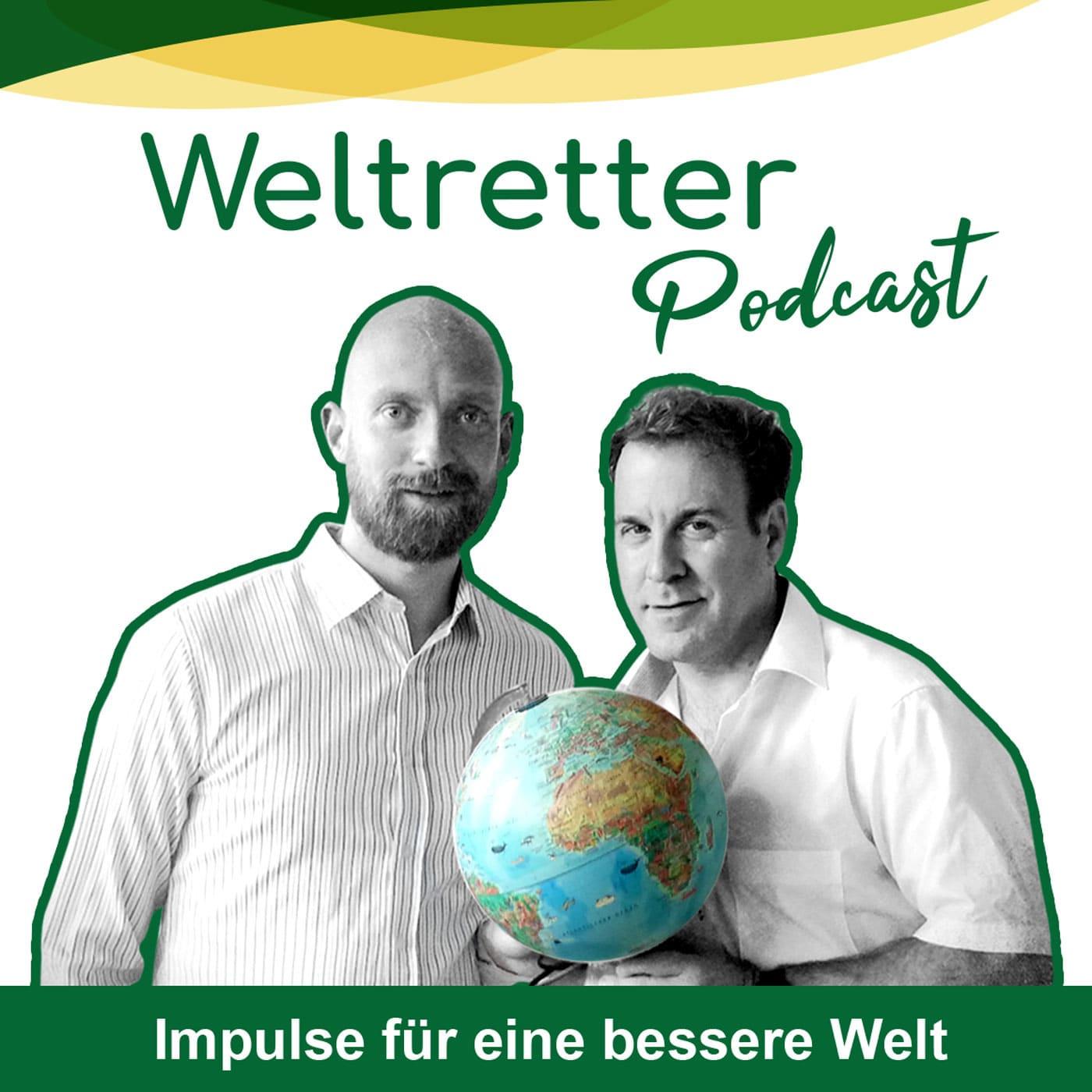 Weltretter Podcast von Stephan Landsiedel und Ferdinand Plietz